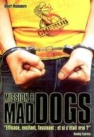 CHÉRUB MISSION T.08 :  MAD DOGS