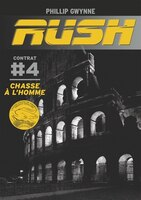 Rush tome 4 chasse à l'homme