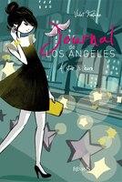 Journal de Los Angeles  4 :  A star is born