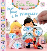 Rose joue à la princesse - Collectif