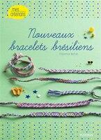 Nouveaux bracelets brésiliens