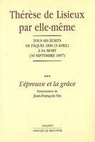 EPREUVE & LA GRACE/TH.D.LISIEU