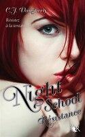 Night School tome 4 résistance