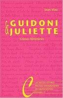 Guidoni et Juliette