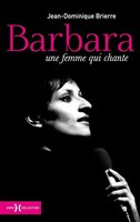 9782258147324 - Jean-dominique Brière: Barbara Femme Qui Chante - Livre
