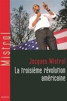 TROISIEME REVOLUTION AMERICAINE -LA