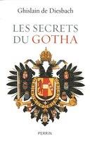 SECRETS DU GOTHA -LES