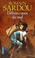 DELIVREZ-NOUS DU MAL