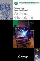 Vocational rehabilitation: The different european models