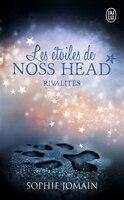 Les étoiles de Noss Head tome 2 Rivalités