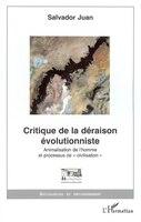 Critique de la déraison évolutionniste
