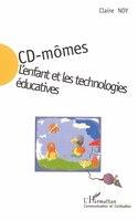 Cd mômes l'enfant et les technologies éd