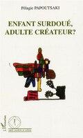 Enfant surdoué adulte createur