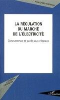 Régulation du marché de l'électricité La