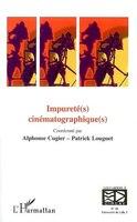 Impurété(s) cinématographique(s)