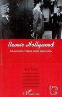 Revoir Hollywood nouvelle critique ang..