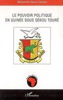 Pouvoir politique en guinée sous sekou t
