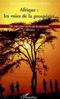 Afrique:les voies de la prospérité