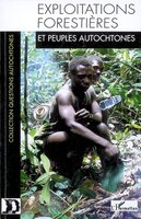 Exploitations forestières peuples autoch