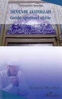 Devenir Ayatollah - Nejatbakhshe Nasrollah