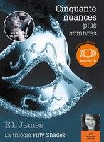 CINQUANTE NUANCES DE GREY T.02 :  CINQUANTE NUANCES PLUS SOMBRES, 2 CD MP3