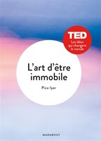 L'art d'être immobile: TED