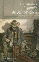 Pendu de Saint-Pholien (Le) [édition limitée]