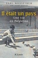Il Était Un Pays Une Vie En Palestine