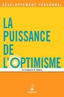 Puissance de l'optimisme (La) [nouvelle édition]
