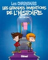 Les Chronokids les grandes inventions de l'histoire