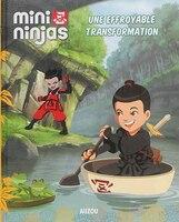 9782733840580 - Katherine Quenot: Mini Ninjas tome 3 Une effroyable transformation - Livre