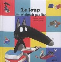 9782733847220 - Orianne Lallemand: Le loup qui n'aimait pas lire - Livre