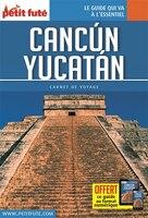 Cancun Yucatan 2016 Petit Futé