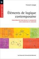 Éléments de logique contemporaine: 3e éd. rev. et augm. avec exercices et corrigés - François Lepage