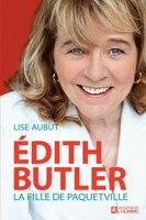 Edith Butler la fille de Paquetteville
