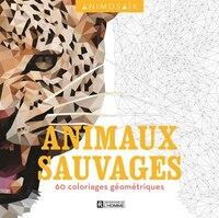 Animaux sauvages 60 coloriages géométriques Animosaik
