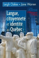 Langue, citoyenneté et identité au Québec