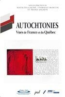 Autochtonies :  Vues de France et du Québec