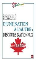 D'une nation à l'autre :  discours nationaux au Canada: Discours nationaux au Canada