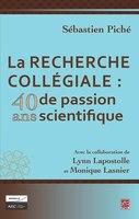 La recherche collégiale :  40 ans de passion scientifique