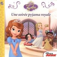 Princesse Sofia - Une soirée pyjama royale