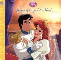 Disney - Le mariage royal d'Ariel