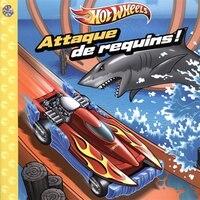 Hot Wheels  Attaque de requins!