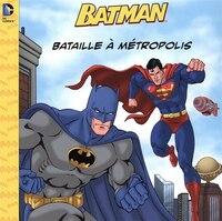 Batman  Bataille à Métropolis