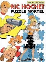 Ric Hochet 74 Puzzle Mortel