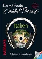 La méthode Michel Thomas Italien débutant