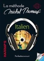 La méthode Michel Thomas Italien perfectionnement
