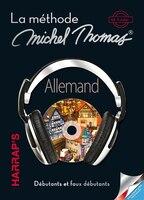 La méthode Michel Thomas Allemand débutant