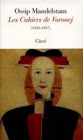 Cahiers de Voronej (Les) - Ossip Mandelstam