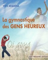 Qi Gong Gymnastique Des Gens Heureux